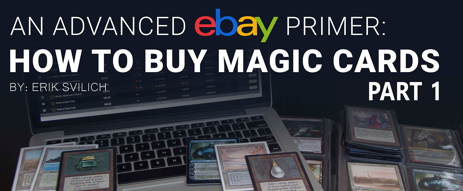 An Advanced eBay Primer: How to buy Magic cards
