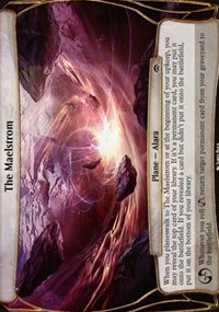 The Maelstrom (Planechase Anthology)