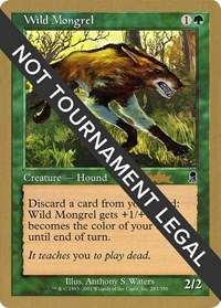 Wild Mongrel - 2002 Brian Kibler (ODY)