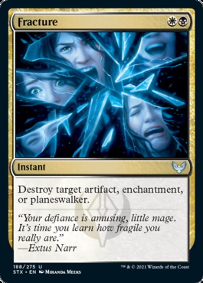 Fracture card from Strixhaven: School of Mages