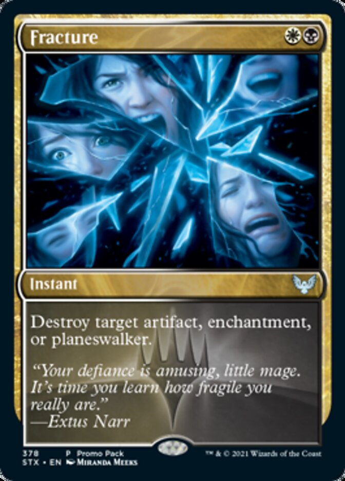 Fracture card from Promo Pack: Strixhaven