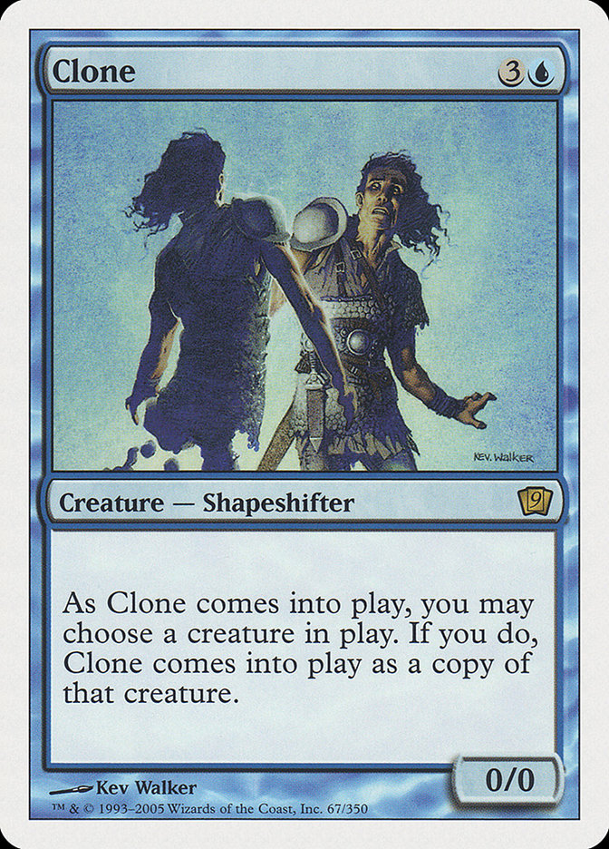 Clone (9th Edition) card from Oversize Cards