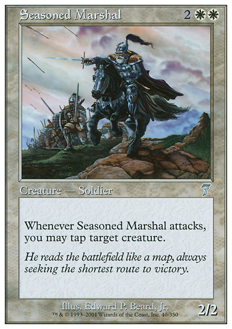 Seasoned Marshal card from Seventh Edition