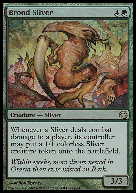 Brood Sliver