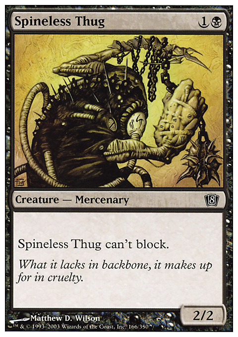 Spineless Thug