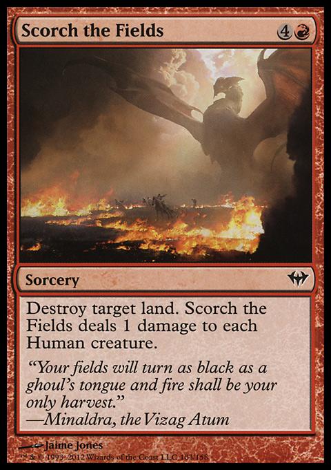 Scorch the Fields